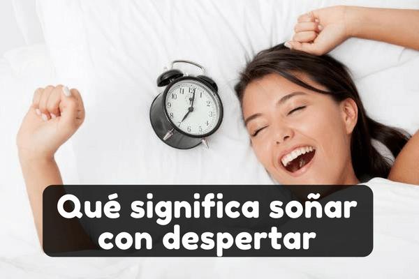 soñar con despertar