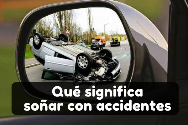 significado soñar con accidentes