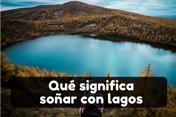 significado soñar con un lago