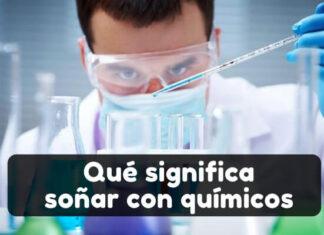 soñar con un químico significado