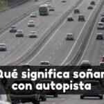 soñar con autopista significado
