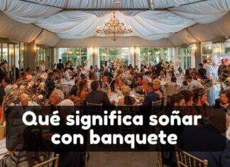 soñar con banquete significado