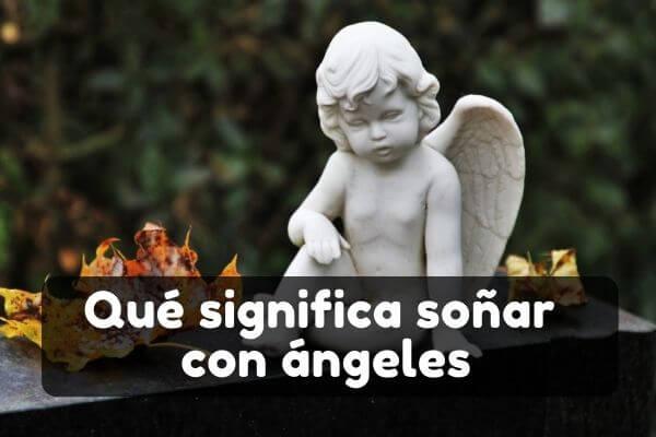 soñar que un ángel en sueños