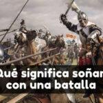 soñar con batalla significado