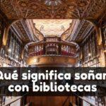 Ver una biblioteca en sueños