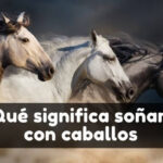Ver caballos en sueños