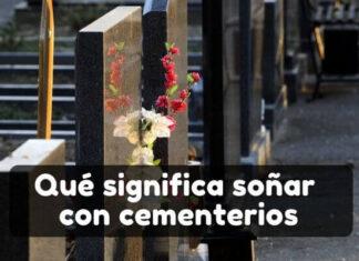 Ver cementerios en sueños