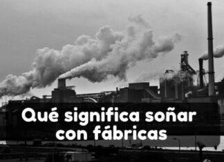 Ver una fábrica en sueños