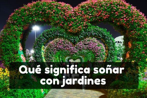 Ver jardines en sueños