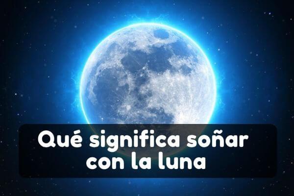 Ver la luna en sueños