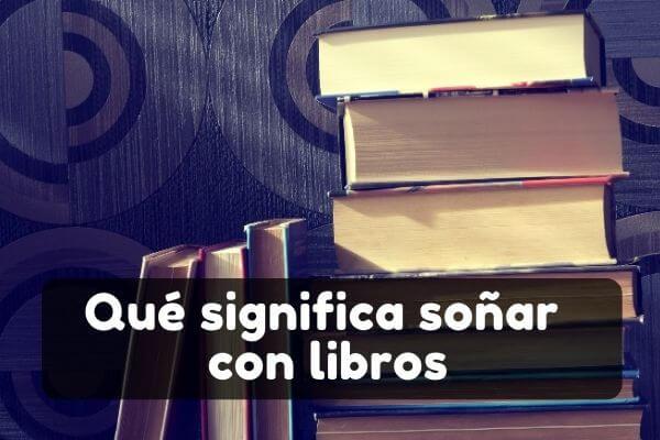 Ver libros en sueños