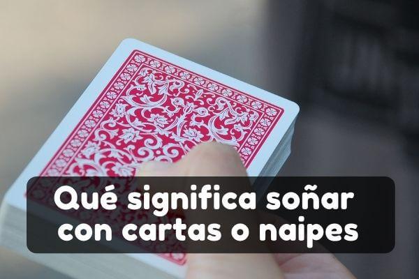 Ver barajas de cartas en sueños