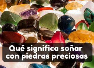 Ver piedras preciosas en sueños