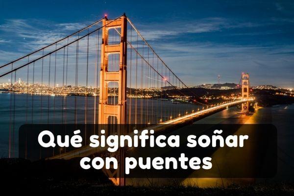Ver puentes en sueños