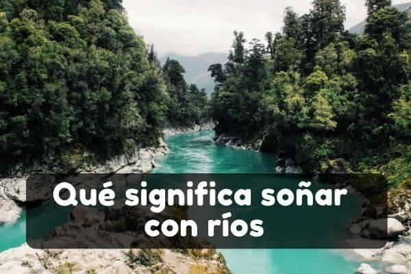 Ver ríos en sueños
