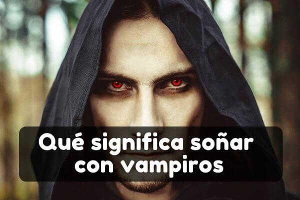 Ver vampiros en sueños