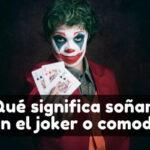 Ver el joker o comodín en sueños