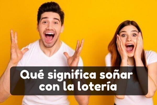 soñar con lotería significado