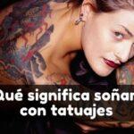 Ver tatuajes en sueños