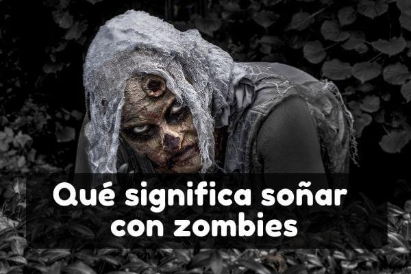 Ver zombies en sueños