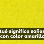 qué significa soñar con el color amarillo