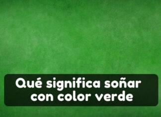 Qué significa soñar con el verde color