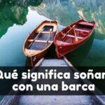 Significado de soñar con barcas