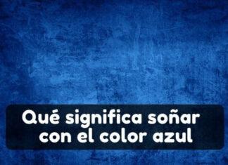 Qué significa soñar con azul color