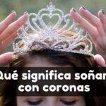 qué significa soñar con una corona