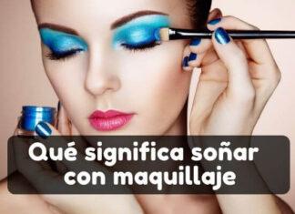 significado de soñar con maquillaje