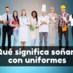 qué significa soñar con uniformes