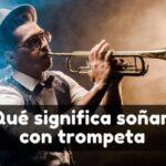soñar con trompeta significado
